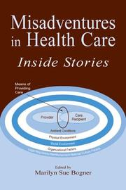 Cover of: Misadventures in Health Care  | Marilyn Sue Bogner
