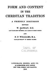 Cover of: Form and content in the Christian tradition | A. Sanday