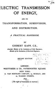 Cover of: Electric transmission of energy: and its transformation, subdivision, and distribution. A practical handbook