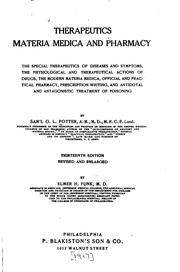 Cover of: Therapeutics, materia medica, and pharmacy | Samuel O. L. Potter