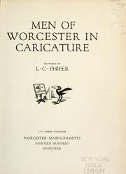 Cover of: Men of Worcester in caricature | Luther Curtis Phifer