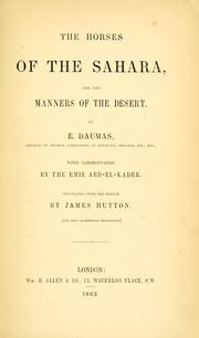 Cover of: The horses of the Sahara and the manners of the desert