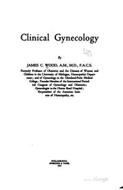 Cover of: Clinical gynecology | James C. Wood