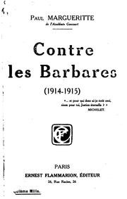 Cover of: Contre les barbares, 1914-1915