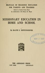 Cover of: Missionary education in home and school | Diffendorfer, Ralph E.