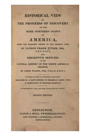 Cover of: Historical view of the progress of discovery on the more northern coasts of America | Patrick Fraser Tytler