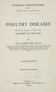 Cover of: Poultry diseases, with a chapter on the Anatomy of the fowl | B. F. Kaupp