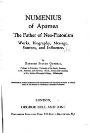Cover of: Numenius of Apamea, the father of neo-Platonism | Kenneth Sylvan Guthrie