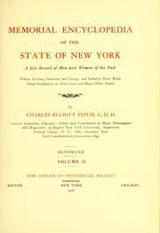 Cover of: Memorial encyclopedia of the state of New York | Charles E. Fitch