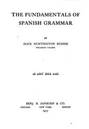 Cover of: The fundamentals of Spanish grammar