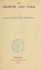On growth and form by Thompson, D'Arcy Wentworth