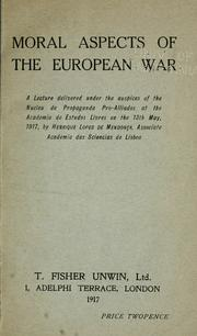 Cover of: Moral aspects of the European war