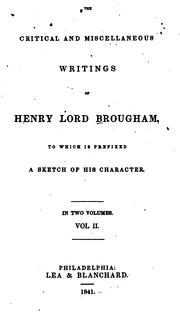Cover of: The critical and miscellaneous writings of Henry Lord Brougham