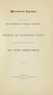 Cover of: Speech of president Eliot for aid in the preservation of the Old South Meeting-House