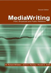 Cover of: Mediawriting: print, broadcast, and public relations
