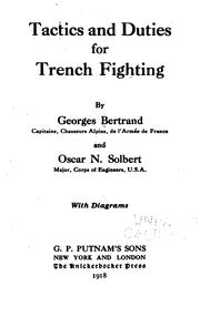 Cover of: Tactics and duties for trench fighting | Georges Bertrand