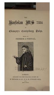 Cover of: The Harleian ms. 7334 of Chaucer's Canterbury tales