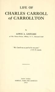 Life of Charles Carroll of Carrollton by Lewis Alexander Leonard
