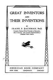 Cover of: Great inventors and their inventions | Bachman, Frank Puterbaugh