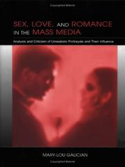 Cover of: Sex, love & romance in the mass media | Mary-Lou Galician
