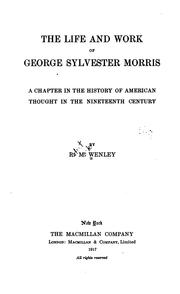 Cover of: The life and work of George Sylvester Morris