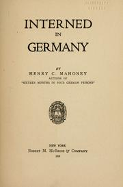 Cover of: Interned in Germany | Henry Charles Mahoney