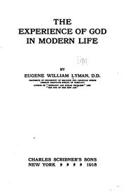 Cover of: The experience of God in modern life | Lyman, Eugene William