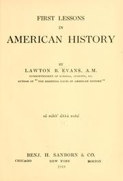 Cover of: First lessons in American history | Lawton Bryan Evans