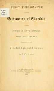 Cover of: Report of the Committee on the Destruction of Churches in the Diocese of South Carolina During the Late War by Episcopal Church. Diocese of South Carolina.