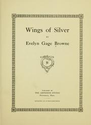 Cover of: Wings of silver | Evelyn Gage Browne