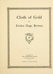 Cover of: Cloth of gold | Evelyn Gage Browne