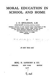 Cover of: Moral education in school and home | J. O. Engleman