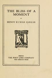 Cover of: The Bliss of a Moment
