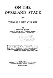 Cover of: On the overland stage, or, Terry as a King whip cub