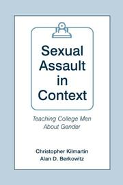 Cover of: Sexual Assault in Context | Christopher Kilmartin
