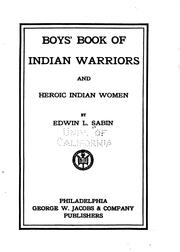 Cover of: Boys' book of Indian warriors and heroic Indian women
