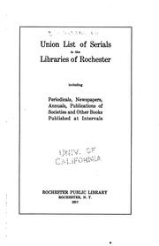 Cover of: Union list of serials in the libraries of Rochester | Rochester Public Library (Rochester, N.Y.)
