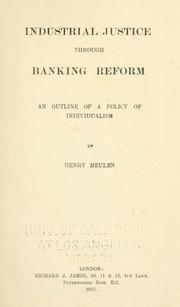 Cover of: Industrial justice through banking reform