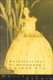 Cover of: Yes, Mr. Selznick