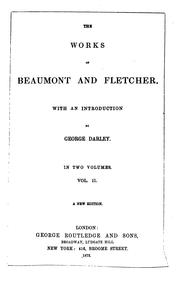 Cover of: The works of Beaumont & Fletcher