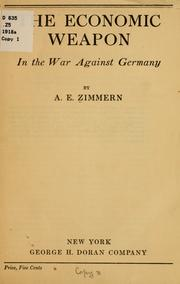 Cover of: The economic weapon in the war against Germany