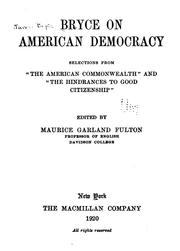 "Cover of: Bryce on American democracy: selections from ""The American commonwealth"" and ""The hindrances to good citizenship"""