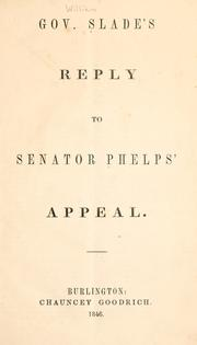 Cover of: Gov. Slade's reply to Senator Phelps' appeal