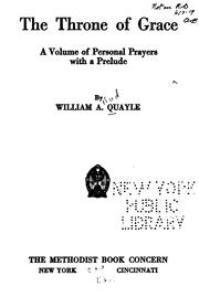 Cover of: throne of grace | William A. Quayle