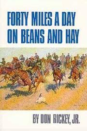 Cover of: Forty miles a day on beans and hay