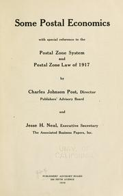 Cover of: Some postal economics with special reference to the postal zone system and Postal Zone Law of 1917