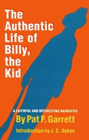 Cover of: The Authentic Life of Billy the Kid
