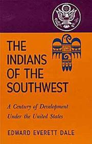 Cover of: Indians of the Southwest | Edward Everett Dale