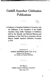 Cover of: Catskill aqueduct celebration publications. | George F. Kunz
