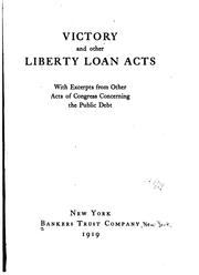 Cover of: Victory and other liberty loan acts | Bankers Trust Company (New York, N.Y.)